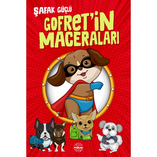 GOFRET'İN MACERALARI