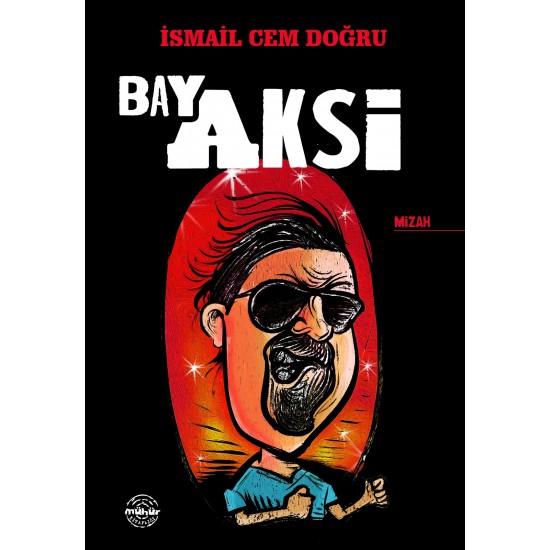 Bay Aksi
